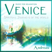Andreas: Spiritual Journeys Of The World: Venice