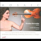 Mosaic - Works for violin & piano / Orsolya Korcsolan