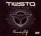 DJ Tiësto: Copenhagen (Elements of Life)