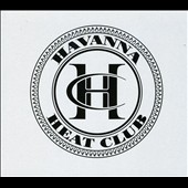 Havanna Heat Club: Specially Made for Your Satisfaction