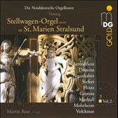 North German organ music, Vol. 2 / Stellwagen-Organ of St. Marien Stralsund / Martin Rost, organ
