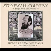 Stonewall Country: Songs from the Musical / Robin & Linda Williams and their Fine Group