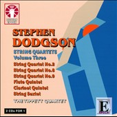 Stephen Dodgson: String Quartets, Vol. 3 / Tippett Quartet