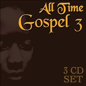 Various Artists: All Time Gospel 3 [Box]