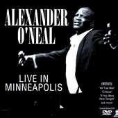 Alexander O'Neal: Live in Minneapolis *