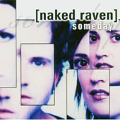 Naked Raven: Someday [Single]
