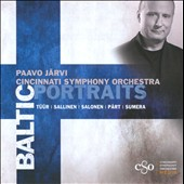 Baltic Portraits: Tuur, Sallinen, Salonen, Part and Sumera / Paavo Jarvi