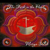Marya Stark: The  Fork In the Road [Digipak]
