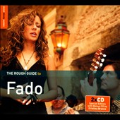 Various Artists: The Rough Guide to Fado [Digipak]