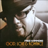 Fred Hammond: God, Love and Romance