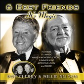 Don Cherry (Vocals)/Willie Nelson: 6 Best Friends: It's Magic