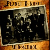 Planet D Nonet: Old School [Slipcase] *