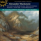 Alexander Mackenzie: The Cricket on the Hearth Overture; Music for Coriolanus; Benedictus; Twelfth Night