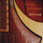 Louis Johnson: Old Friend