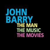 John Barry (Conductor/Composer): The Man, the Movies, the Music