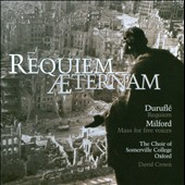 Durufle: Requiem Aeternam / David Crown, Choir of Somerville College and Oxford