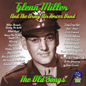 Glenn Miller: The Old Songs