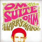 Harry Manx: Om Suite Ohm