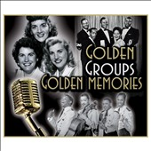 Various Artists: Golden Groups, Golden Memories