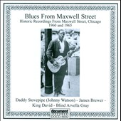 Blind Arvella Gray: Blues From Maxwell Street 1960-1965