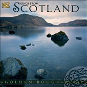 Golden Bough: Songs From Scotland
