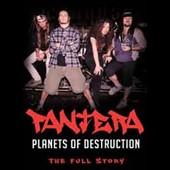 Pantera: Planets of Destruction