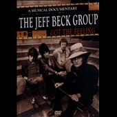 Jeff Beck/Jeff Beck Group: Got the Feeling: Musical Documentary