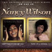 Nancy Wilson: Can't Take My Eyes Off You/Now I'm a Woman