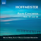 Hoffmeister: Flute Concertos Nos. 21 and 24 / Bruno Meier, flute; Prague CO