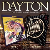 Dayton: Hot Fun/Feel the Music *