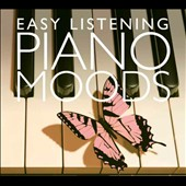 Various Artists: Easy Listening Piano Moods