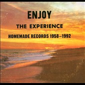 Various Artists: Enjoy the Experience: Homemade Records 1958-1992 [Digipak]