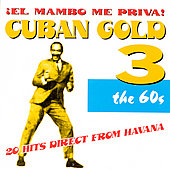 Various Artists: Cuban Gold, Vol. 3: Mambo Me Priva