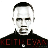 Keith Evan: Love & War