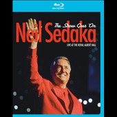 Neil Sedaka: The Show Goes On: Live at the Royal Albert Hall
