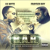 Frayser Boy/Lil Wyte: B.A.R. (Bay Area Representatives) [PA] [Digipak] *