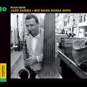 Stan Getz (Sax): Jazz Samba/Big Band Bossa Nova