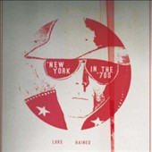 Luke Haines: New York in the '70s [Digipak]