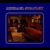 Michael Stanley: Michael Stanley [Remastered] [Digipak]