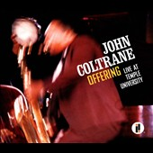 John Coltrane: Offering: Live at Temple University [Digipak]