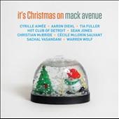Various Artists: It's Christmas on Mack Avenue [Digipak]