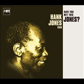 Hank Jones (Piano): Have You Met This Jones?