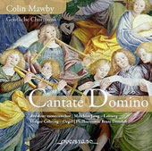 Colin Mawby (b.1936) 'Cantate Domino' - sacred choral works / Dresdner Motettenchor; Holger Gehring, organ