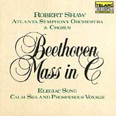 Beethoven: Mass in C, etc / Shaw, Atlanta SO & Chorus