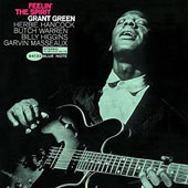 Grant Green: Feelin' the Spirit