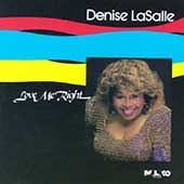 Denise LaSalle: Love Me Right