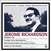 Jerome Richardson: Complete 1958-1962 Recordings
