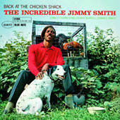 Jimmy Smith (Organ): Back at the Chicken Shack