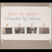 Various Artists: From the Archive Compiled by Volcov [Digipak]