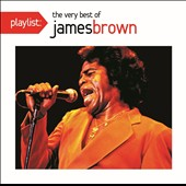 James Brown: Playlist: The Very Best of James Brown